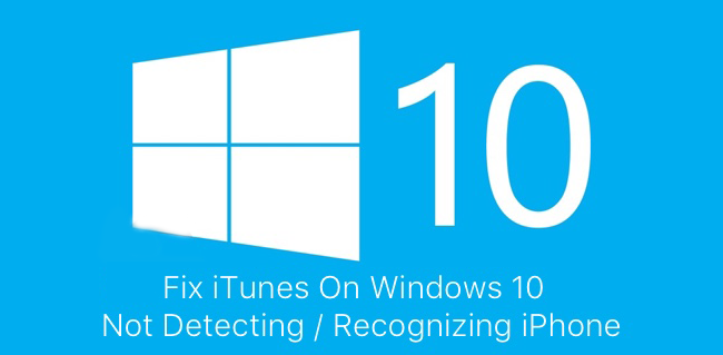 iphone not recognized by itunes fix itunes not detect recognize iphone on windows 10 17678